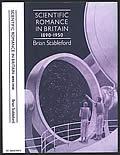 Scientific Romance in Britain, 1890-1950