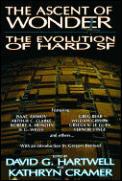 Ascent Of Wonder Evolution Of Hard SF by David G Hartwell