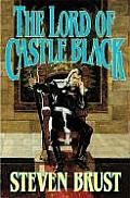 Viscount of Adrilankha #02: The Lord of Castle Black: Book Two of the Viscount of Adrilankha