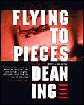Flying To Pieces