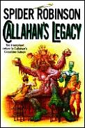 Callahan's Legacy by Spider Robinson