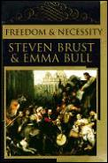 Freedom & Necessity by Steven Brust