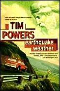 Earthquake Weather First Edition by Tim Powers
