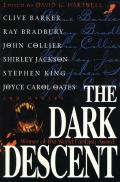 The Dark Descent by David G. Hartwell (edt)