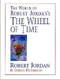 The World of Robert Jordan's the Wheel of Time (Wheel of Time)