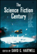 The Science Fiction Century by David G Hartwell