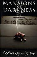 Mansions Of Darkness by Chelsea Q Yarbro
