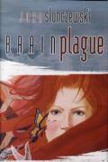 Brain Plague by Joan Slonczewski