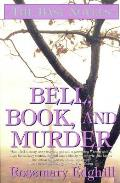 Bell, Book, & Murder: The Bast Mysteries by Rosemary Edghill