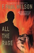 All The Rage by F Paul Wilson