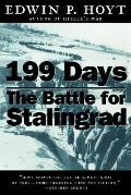 199 Days The Battle For Stalingrad