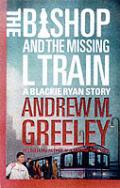 Bishop & The Missing L Train