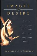 Images Of Desire Finding Your Natural Sensuality