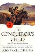 Holdfast Chronicles #04: The Conqueror's Child by Suzy Mckee Charnas
