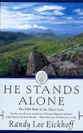 He Stands Alone The Fifth Book Of The Ul