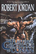 The Further Chronicles of Conan: Conan the Magnificent/Conan the Triumphant/Conan the Victorious Cover