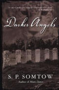 Darker Angels by S P Somtow