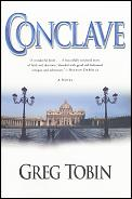 Conclave A Novel Of Passion & The Papacy