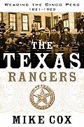 Texas Rangers Volume I Wearing the Cinco Peso 1821 1900