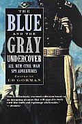 Blue & The Gray Undercover