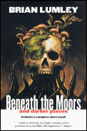 Beneath The Moors & Darker Places