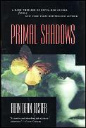 Primal Shadows