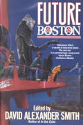 Future Boston The History Of A City 1990
