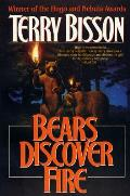 Bears Discover Fire & Other Stories by Terry Bisson
