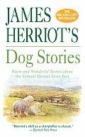 James Herriots Dog Stories Warm & Wonderful Stories about the Animals Herriot Loves Best