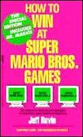 How To Win At Super Mario Bros Games