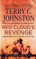 Red Clouds Revenge Showdown on the Northern Plains 1867 - Signed Edition