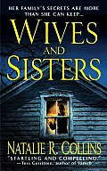 Wives & Sisters