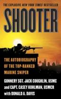 Shooter The Autobiography of the Top Ranked Marine Sniper