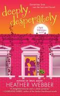 Deeply Desperately