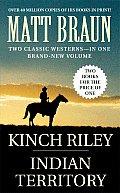 Indian Territory & Kinch Riley