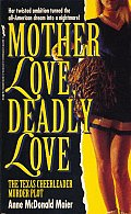 Mother Love, Deadly Love Cover