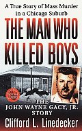 Man Who Killed Boys The John Wayne Gacy Jr Story