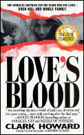 Loves Blood The Shocking True Story