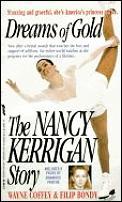Dreams Of Gold The Nancy Kerrigan Stor