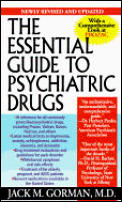 Essential Guide To Psychiatric Drugs