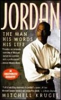 Jordan The Man His Words His Life