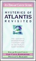 Mysteries of Atlantis Revisited: The Century's Greatest Psychic Confronts One of the World's Oldest Mysteries (Edgar Cayce)