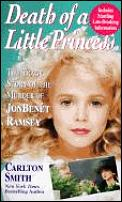 Death Of A Little Princess Jonbenet Ramsey