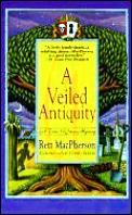 Veiled Antiquity