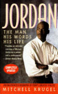 Jordan The Man His Words His Life