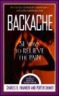Backache: 51 Ways to Relieve the Pain