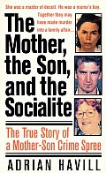 Mother The Son & The Socialite