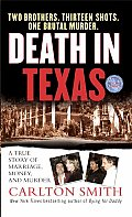 Death in Texas A True Story of Marriage Money & Murder