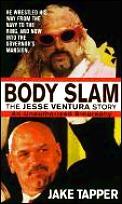 Body Slam The Jesse Ventura Story