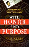 With Honor & Purpose